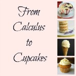 From Calculus to Cupcakes